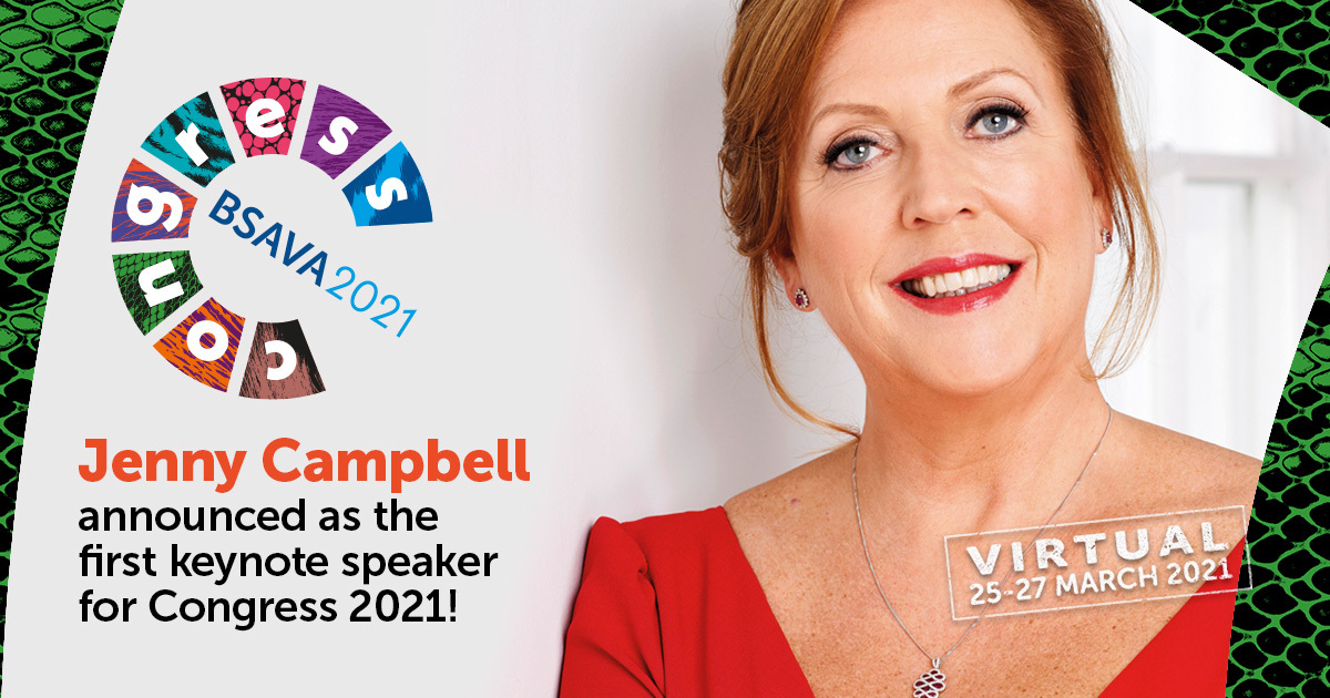 Jenny Campbell announced as the first keynote speaker for BSAVA 2021